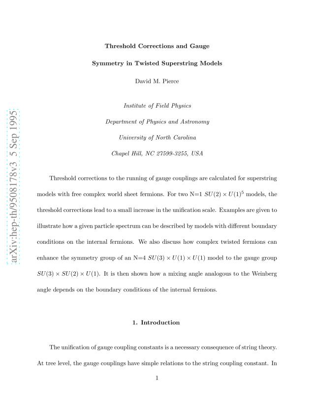 David M. Pierce - Threshold Corrections and Gauge Symmetry in Twisted Superstring Models