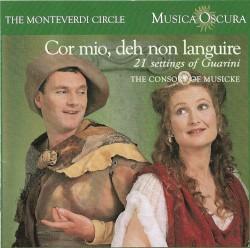 Cor mio, deh non languire: 21 Settings of Guarini by The Consort of Musicke