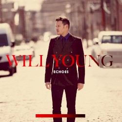 Echoes by Will Young