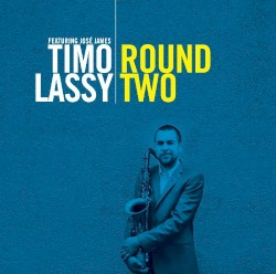 Round Two by Timo Lassy  featuring   José James
