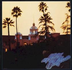Eagles - Hotel California (1999 Remaster)