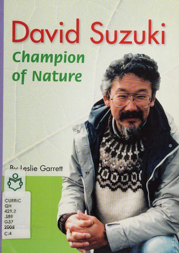 David Suzuki by Garrett, Leslie