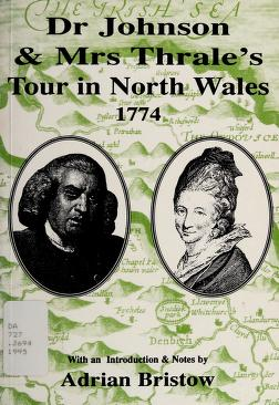 Cover of: Dr Johnson & Mrs Thrale's tour in North Wales 1774   Samuel Johnson