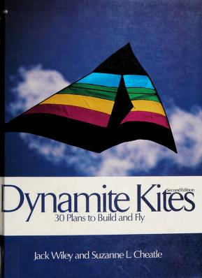 Cover of: Dynamite kites | Jack Wiley