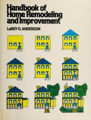 Cover of: Handbook of home remodeling and improvement | L. O. Anderson