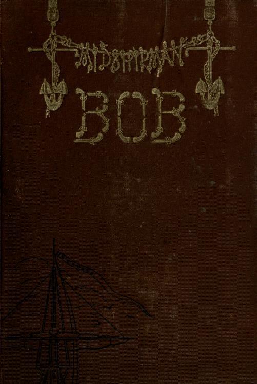 Midshipman Bob by Ella Loraine Dorsey