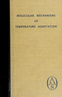 Cover of: Molecular mechanisms of temperature adaptation | Edited by C. Ladd Prosser.