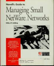 Cover of: Novell's guide to managing small NetWare networks | Kelley J. P. Lindberg