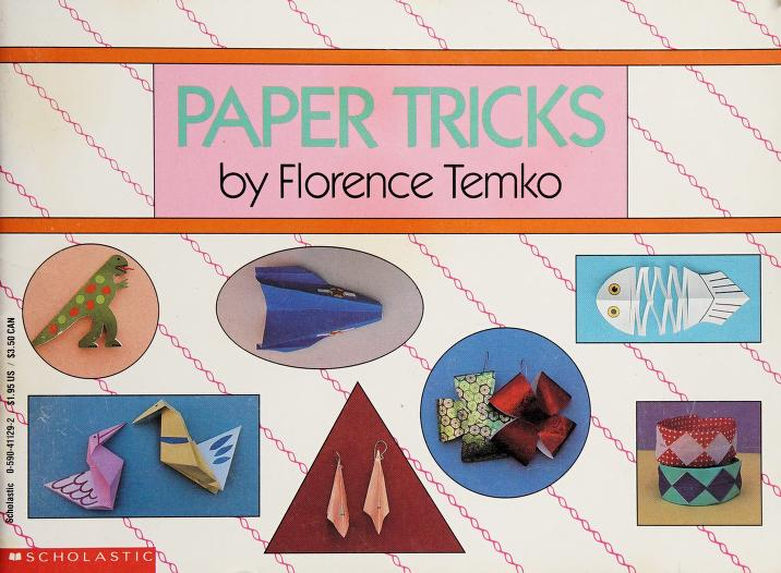 Paper Tricks by Florence Temko