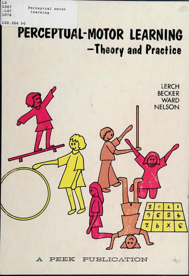 Perceptual-motor Learning Theory and Practice by