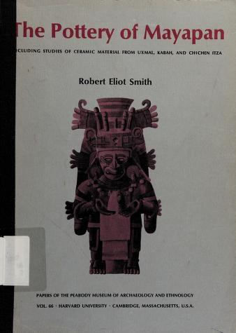Cover of: The pottery of Mayapan   Robert Eliot Smith