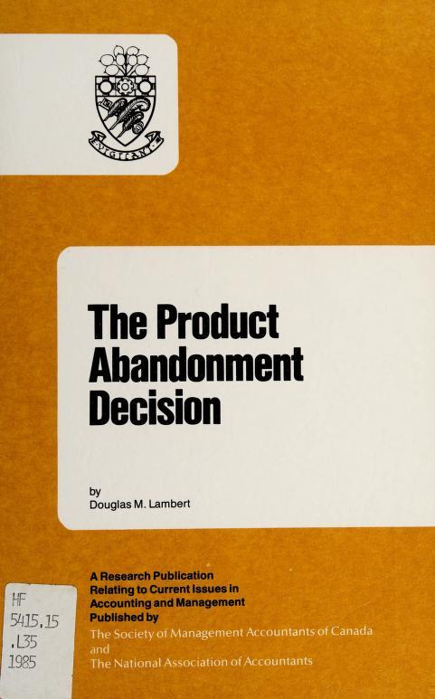 The product abandonment decision by Douglas M. Lambert