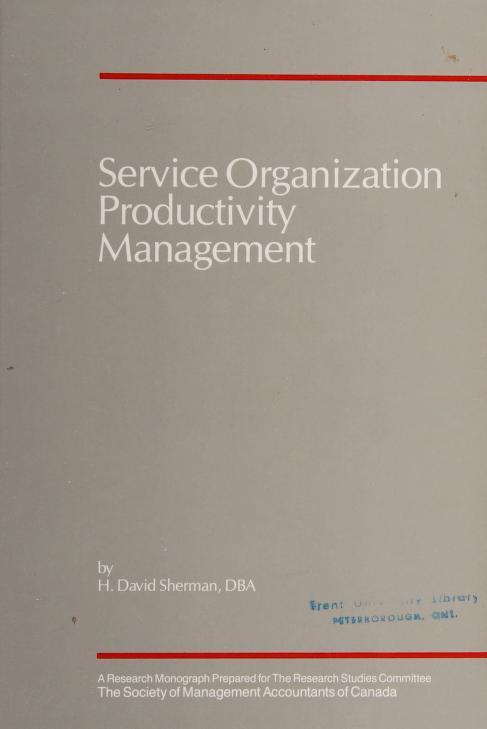 Service organization productivity management by H. David Sherman