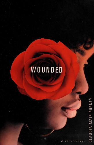 Cover of: Wounded | Claudia Mair Burney